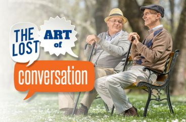 Have you lost the art of starting a conversation?